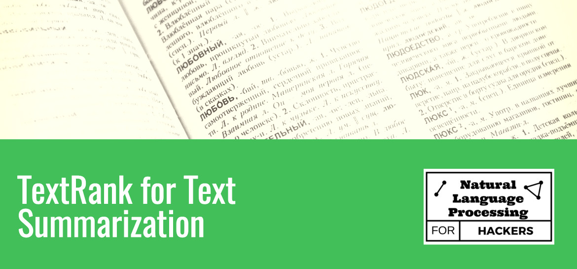 TextRank for Text Summarization