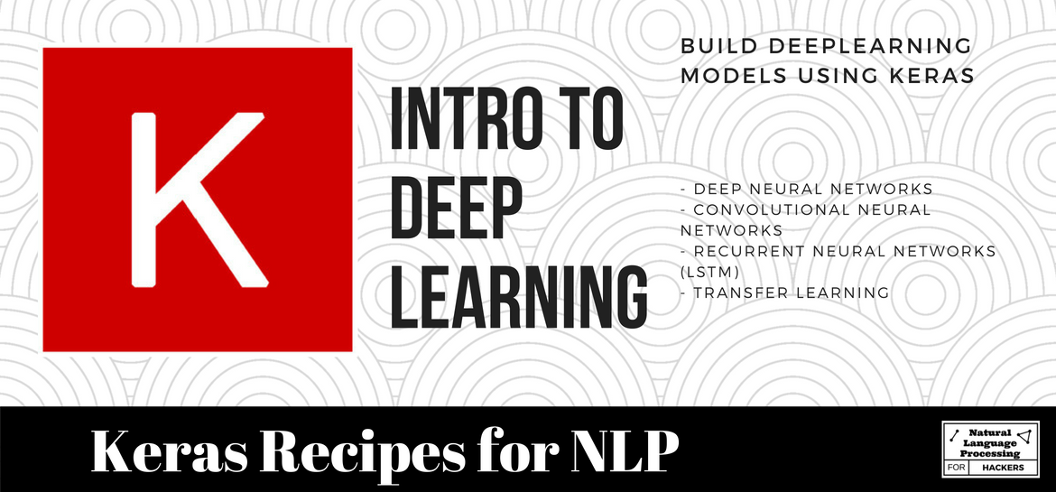 Introduction to Keras for NLP | NLP-FOR-HACKERS